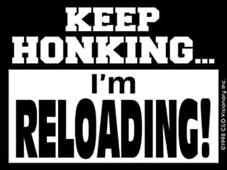 Licenses Products Keep Honking Im Reloading Sticker
