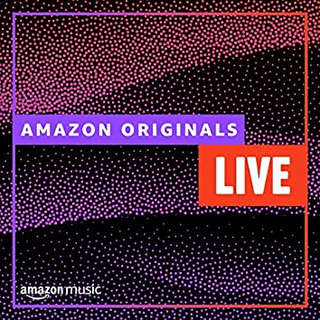 Amazon Originals - Live