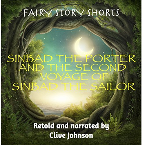 Sinbad the Porter and the Second Voyage of Sinbad the Sailor audiobook cover art