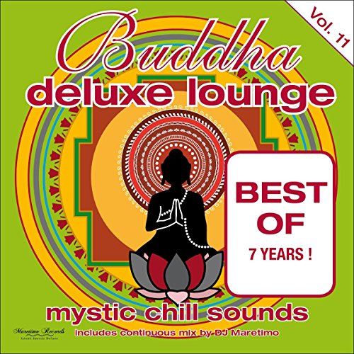 Buddha Deluxe Lounge, Vol. 11 - Mystic Chill Sounds