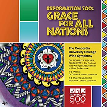 Reformation 500: Grace for All Nations