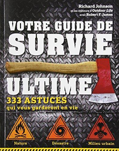 Votre Guide de Survie Ultime. 333...