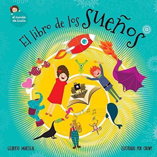 El libro de los sueños: Volume 6 (El mundo de Lucía)