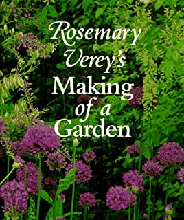 Rosemary Verey's Making of a Garden