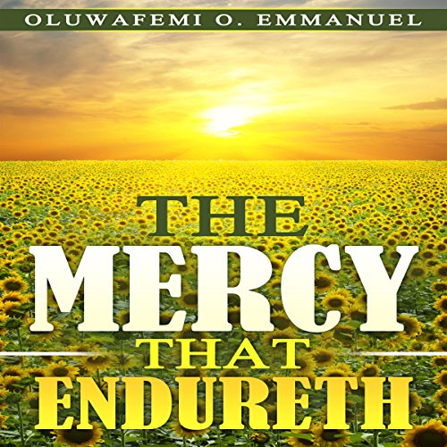 The Mercy That Endureth audiobook cover art