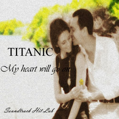 Titanic: My Heart Will Go On