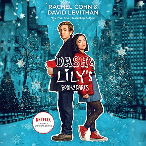 『Dash & Lily's Book of Dares (Netflix Series Tie-In Edition)』のカバーアート