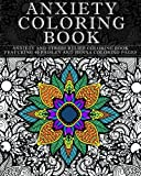 Anxiety Coloring Book: Anxiety and Stress Relief Coloring Book Featuring 40 Paisley and Henna Pattern Coloring Pages (Pattern Coloring Books) (Volume 1)