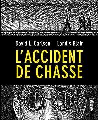 L'Accident de chasse par David L. Carlson