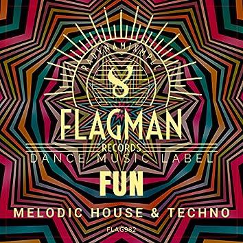 Fun Melodic House & Techno