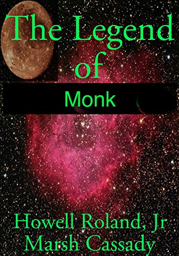 The Legend of Monk (English Edition)
