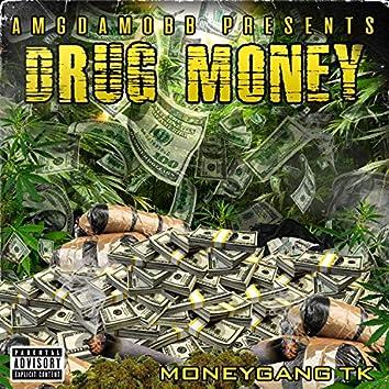Drug Money