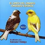 El Canto Del Canario Timbrado Español