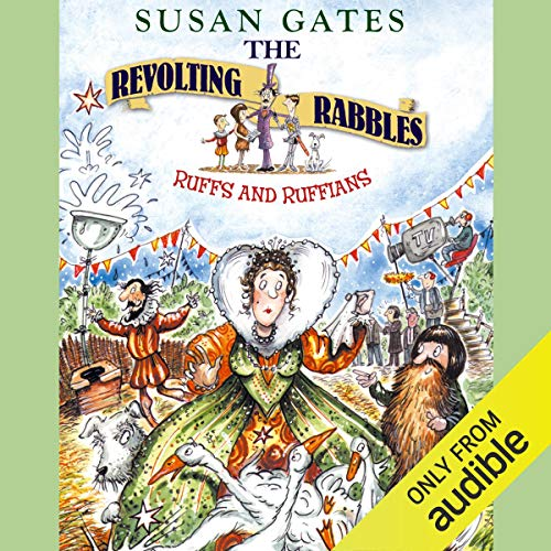 The Revolting Rabble: Ruffs and Ruffians audiobook cover art