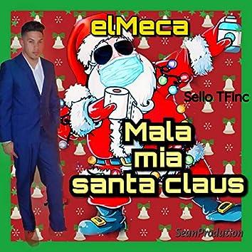 Mala mia Santa Claus