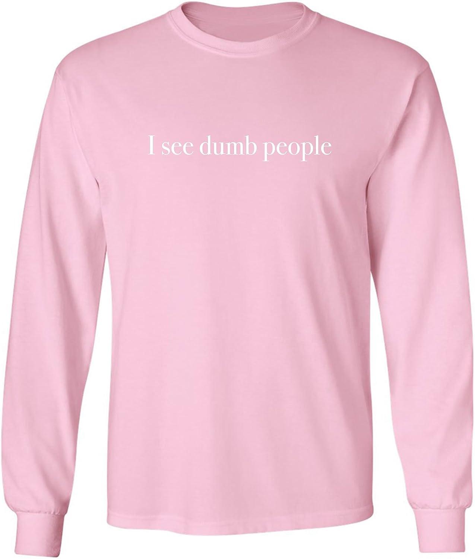 zerogravitee I See Dumb People Adult Long Sleeve T-Shirt