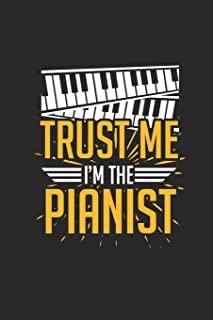 Trust Me I'm The Pianist: Dotted Bullet Grid Notebook / Journal (6 X 9) – Gift Idea For Keyboardist And Musician
