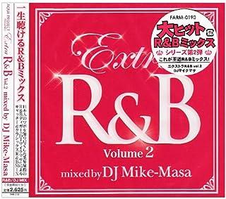 エクストラR&B Vol.2 ミックスド・バイ・DJマイクマサ