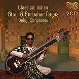 Baluji Shrivastav: Classical Indian Sitar and Surbahar Ragas
