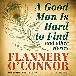 A Good Man Is Hard to Find and Other Stories cover art