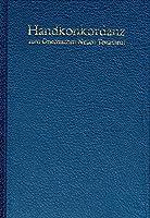 Pocket Concordance to the Greek New Testament / Handkonkordanz zum griechischen Neuen Testament