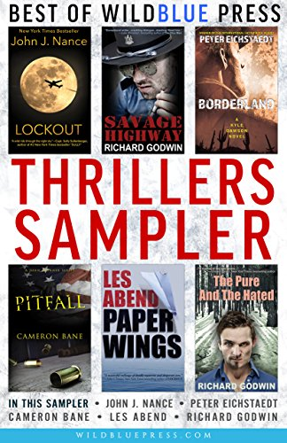 Thrillers Sampler: The Best of WildBlue Press (English Edition)