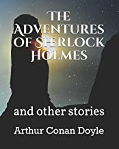The Adventures of Sherlock Holmes: and other stories