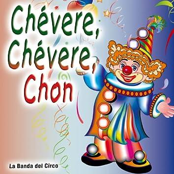 Chévere, Chévere, Chon - Single