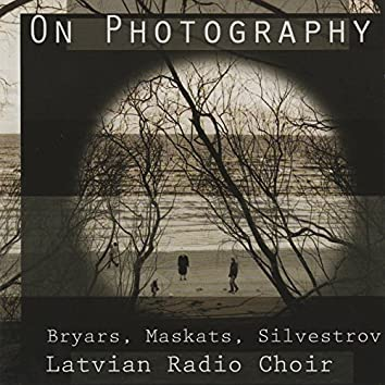 Bryars, Maskats & Silvestrov: On Photography