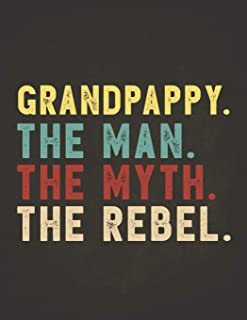 Funny Rebel Family Gifts: Grandpappy the Man the Myth the Rebel 2020 Planner Calendar Daily Weekly Monthly Organizer Bad I...