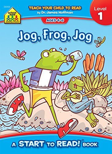 School Zone - Jog Frog Jog, Start to Read!® Book Level 1 - Ages 4 to 6, Rhyming, Early Reading, Vocabulary, Simple Sentence Structure, Picture Clues, and More (School Zone Start to Read!® Book Series)