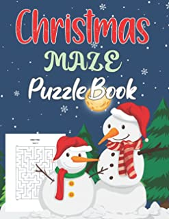 Christmas Maze Puzzle Book: A Fun Christmas Game Activity Maze Workbook for Kids.