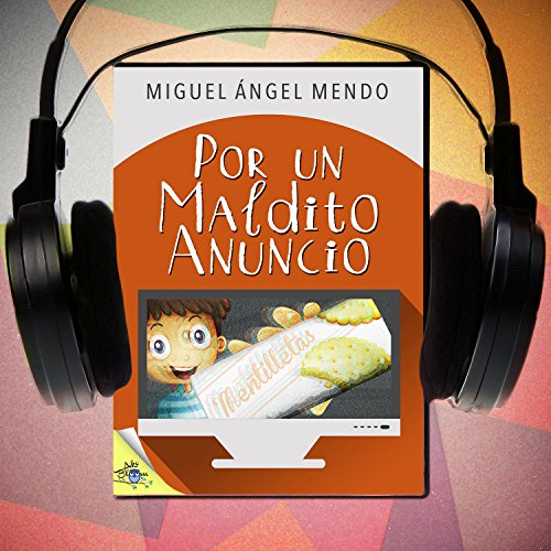 Por un maldito anuncio (Spanish Edition) copertina