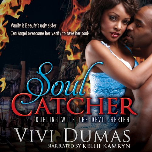 Soul Catcher: Dueling with the Devil Series, Volume 1 audiobook cover art