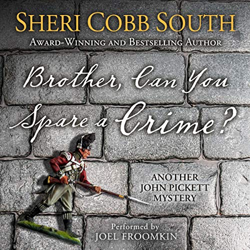 Brother, Can You Spare a Crime? Audiobook By Sheri Cobb South cover art