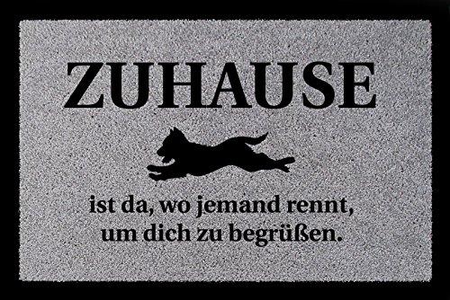 FUSSMATTE Türmatte ZUHAUSE IST DA WO JEMAND RENNT Hund Schmutzmatte Flur Dekoration Hellgrau