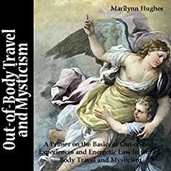 Out-of-Body Travel and Mysticism