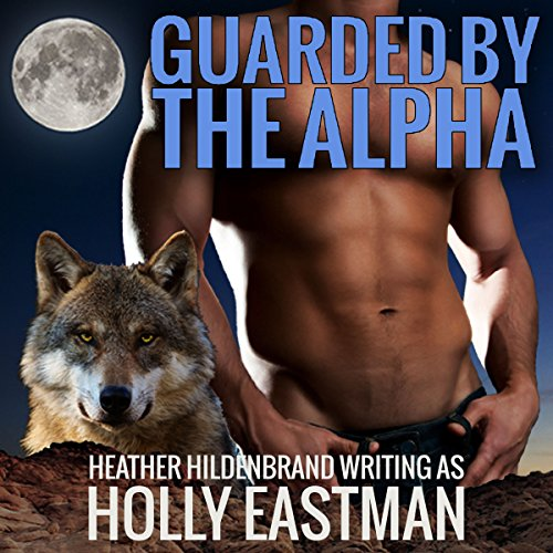 Couverture de Guarded by the Alpha