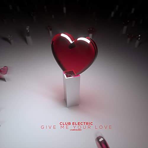 Give Me Your Love (Max R  Remix Edit) by Club Electric on Amazon