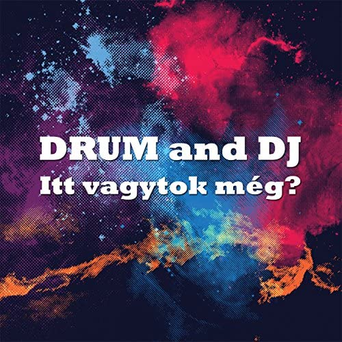 Drum and DJ