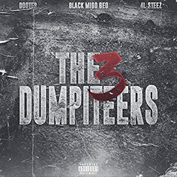 The 3 Dumpiteers