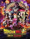 dragon ball super libro de colorare .: dragon ball : super / z / gt / broly / 228 libro da colorare con illustrazioni di altissima qualità (copertina lucida 8,5 x 11 pollici).