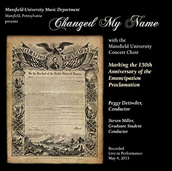 Changed My Name: Marking the 150th Anniversary of the Emancipation Proclamation