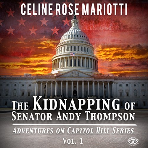 The Kidnapping of Senator Andy Thompson audiobook cover art