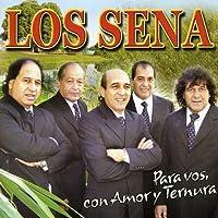 Para Vos Con Amor Y Ternura by Los Sena (2009-03-25)