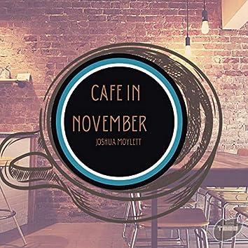 Cafe In November