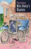 Miss Daisy's Diaries by Pamela Hunt (1-Jul-2012) Paperback