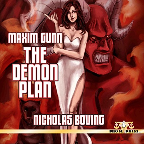 Maxim Gunn: The Demon Plan                   By:                                                                                                                                 Nicholas Boving                               Narrated by:                                                                                                                                 Mark Finfrock                      Length: 5 hrs and 3 mins     1 rating     Overall 5.0
