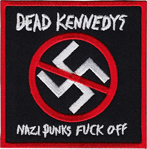 Dead Kennedys - Nazi Punks F!ck Off - Embroidered Iron on Patch