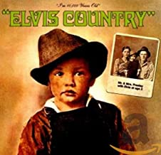 I'm 10,000 Years Old: Elvis Country